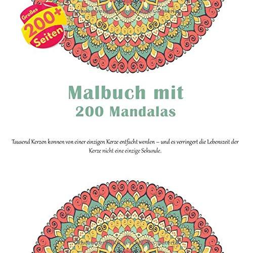 Malbuch mit 200 Mandalas - Tausend Kerzen konnen von einer einzigen Kerze entfacht werden – und es verringert die Lebenszeit der Kerze nicht eine einzige Sekunde.