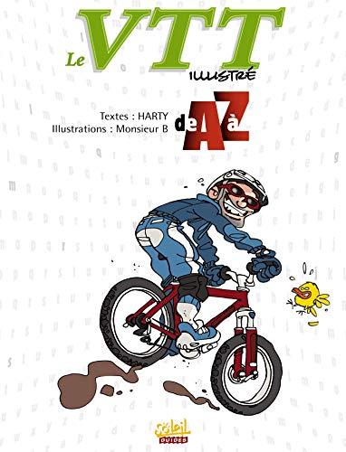 Le VTT illustré de A à Z