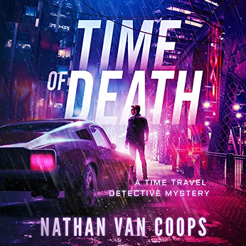 Time of Death Audiobook By Nathan Van Coops cover art