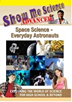 Space Science: Everyday Astronauts [DVD] [Import]
