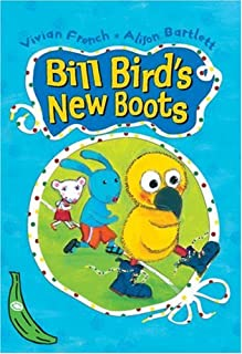 Bill Bird's New Boots (Green Bananas)