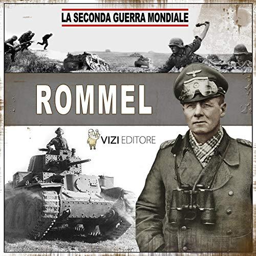 Rommel. La Volpe del deserto copertina