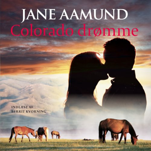 Colorado drømme [Colorado Dreams] audiobook cover art