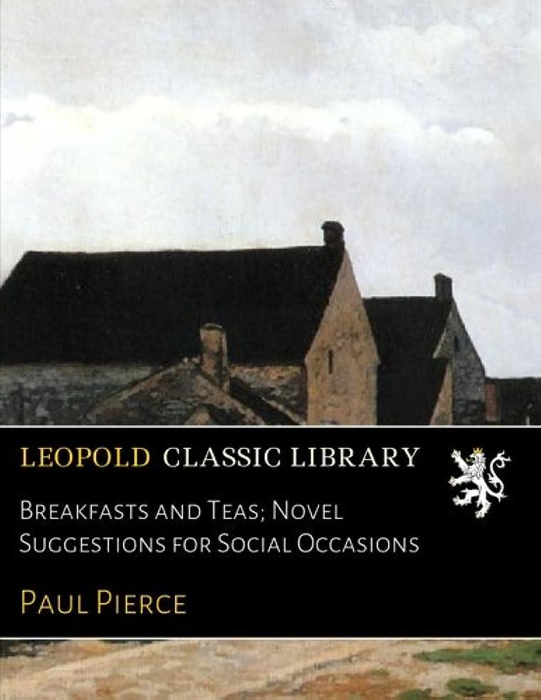 便利さ精査バレーボールBreakfasts and Teas; Novel Suggestions for Social Occasions