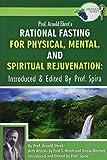 Prof. Arnold Ehret's Rational Fasting for...