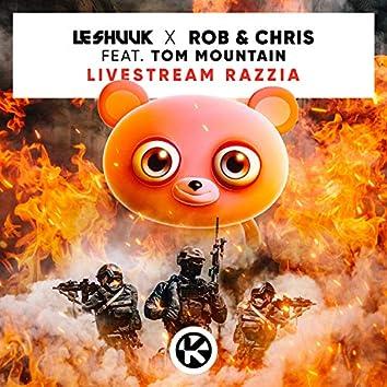 Livestream Razzia