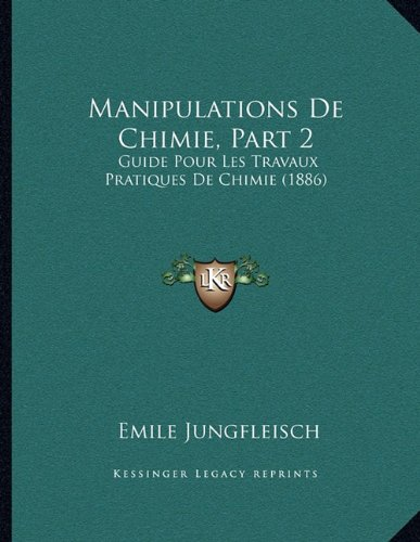Manipulations de Chimie, Part 2