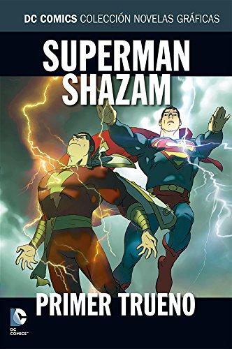 Colección novelas gráficas núm. 12 - Superman/Shazam: Primer trueno