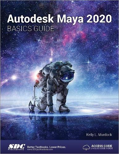 Autodesk Maya 2020 Basics Guide