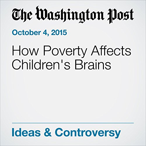 How Poverty Affects Childrens Brains >> How Poverty Affects Children S Brains Audiobook Kimberly G Noble