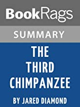 Summary & Study Guide The Third Chimpanzee: the Evolution and Future of the Human Animal by Jared Diamond