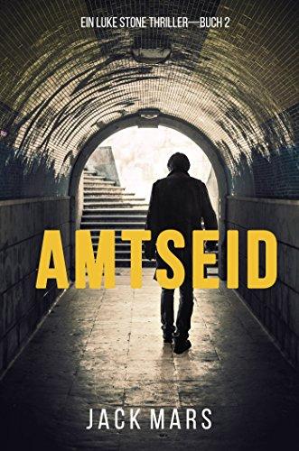 Amtseid (Ein Luke Stone Thriller – Buch #2)