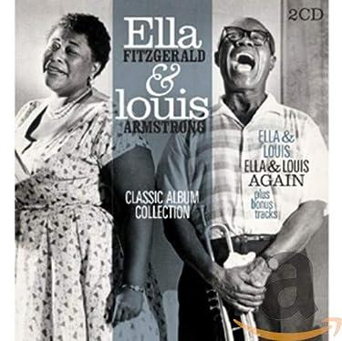 Classic Album Collection (Ella & Louis / Ella & Louis Again)