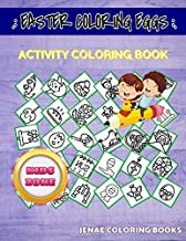 Easter Coloring Eggs: Activity And Coloring Book 35 Coloring Candle, Bell, Calendar, Calendar, Badge, Chick, Badge, Badge For Kids Picture Quiz Words