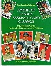 American League Baseball Card Classics by Bert Randolph Sugar (1982-06-01)