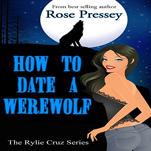 Couverture de How to Date a Werewolf