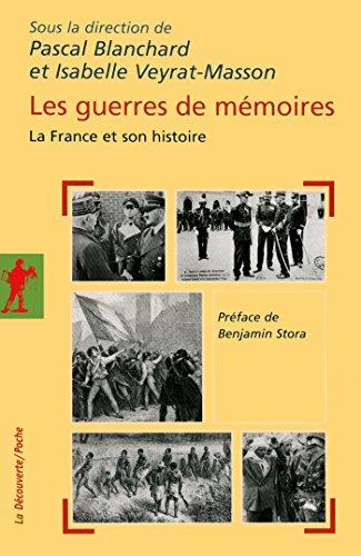 Les guerres de mémoires (POCHES ESSAIS t. 321)