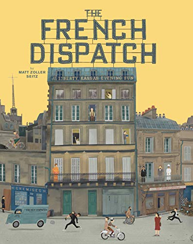 The Wes Anderson Collection: The French Dispatch (English Edition)
