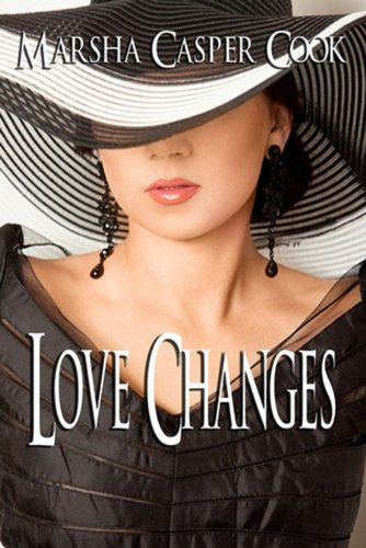 Love Changes by [Marsha Casper Cook]