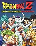 Dragon Ball Z Libro para colorear de personajes: 50 páginas para colorear para niños, adolescentes y adultos   Dragon Ball Super, Dragon Ball GT, ... para niños y adultos (Spanish Edition)