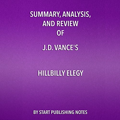 Summary, Analysis, and Review of J.D. Vance's Hillbilly Elegy audiobook cover art