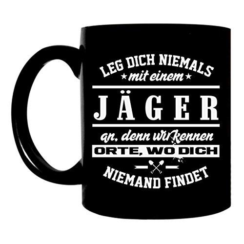 Schwarze Kaffeetasse 300ml große bedruckte Tasse mit Motiv Leg dich niemals mit einem Jäger an