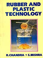 Rubber and Plastic Technology