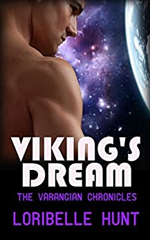 Viking's Dream (The Varangian Chronicles Book 2) by [Loribelle Hunt]