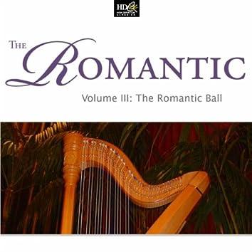 The Romantic Vol. 3: The Romantic Ball: Spanish Romantic Fantasies