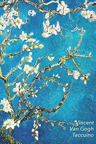 Vincent van Gogh Taccuino: Ramo di Mandorlo Fiorito | Ideale per la Scuola, lo Studio, le Ricette o le Password | Perfetto per Prendere Appunti | Bel Diario