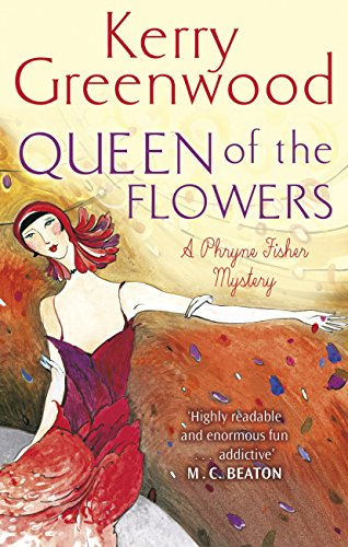 Queen of the Flowers (Phryne Fisher) pdf epub