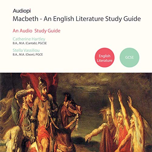 Macbeth - An Audiopi Study Guide                   Written by:                                                                                                                                 Catherine Hartley,                                                                                        Stella Vassiliou                               Narrated by:                                                                                                                                 Guy Henry,                                                                                        Olivia Mace,                                                                                        Kevin Murphy                      Length: 4 hrs and 42 mins     Not rated yet     Overall 0.0