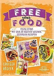 Free Your Food – Vegane Küche ohne Soja