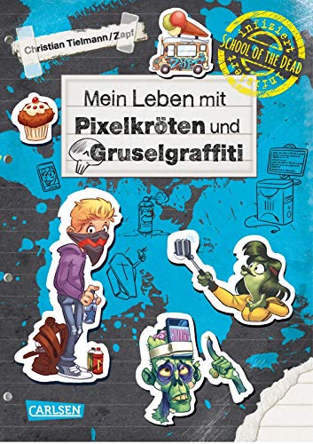 School of the dead 5: Mein Leben mit Pixelkröten und Gruselgraffiti (5)