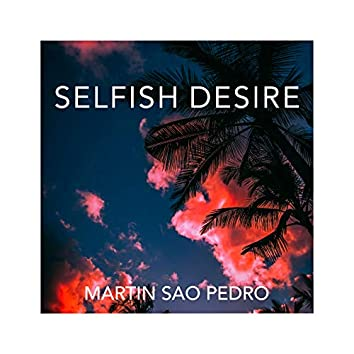 Selfish Desire