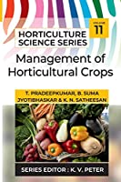 Management Of Horticultural Crops (Horticulture Science)