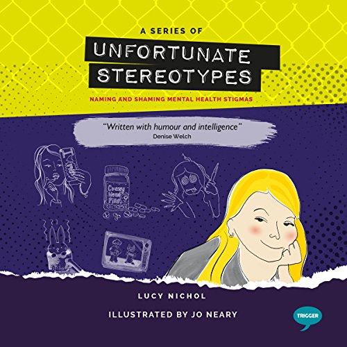 A Series of Unfortunate Stereotypes: Naming and Shaming Mental Health Stigmas audiobook cover art