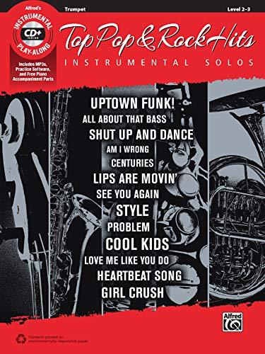Top Pop & Rock Hits Instrumental Solos: Trumpet, Book & CD (Top Hits...