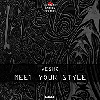 Meet Your Style