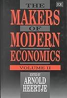 The Makers of Modern Economics (Vol II)