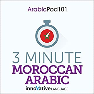 3-Minute Moroccan Arabic - 25 Lesson Series Audiobook                   By:                                                                                                                                 Innovative Language Learning LLC                               Narrated by:                                                                                                                                 Innovative Language Learning LLC                      Length: 1 hr and 54 mins     1 rating     Overall 5.0