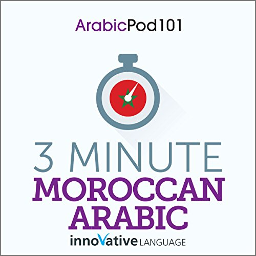 3-Minute Moroccan Arabic - 25 Lesson Series Audiobook cover art