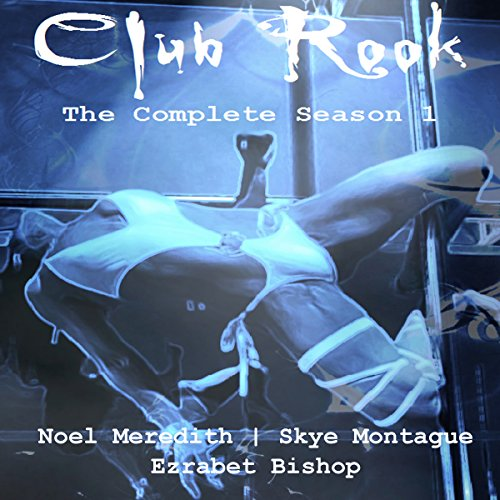 Club Rook: The Complete Season One audiobook cover art