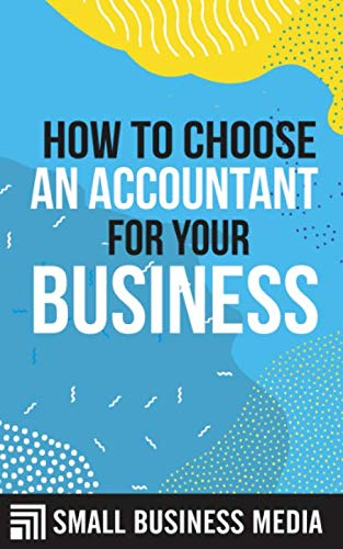 How To Choose An Accountant For Your Business: Starting a Business For Beginner Entrepreneurs   Entrepreneurship For Men and Women   Short Read