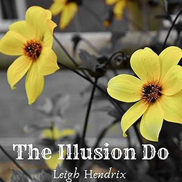 The Illusion Do