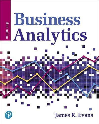 Compare Textbook Prices for Business Analytics 3 Edition ISBN 9780135231678 by Evans, James