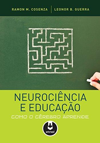 Neurociência e Educação: Como o Cérebro Aprende