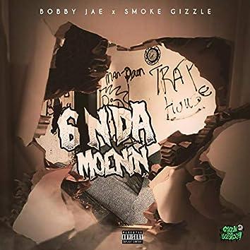 6 N Da Moenin (feat. Smoke Gizzle)