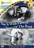 Say It With Flowers / The Song Of The Road