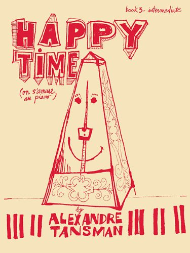 Happy Time: Piano Book 3, Intermediate